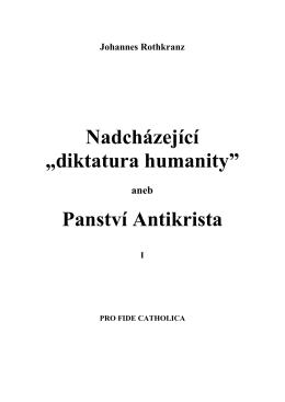 """Nadcházející """"diktatura humanity"""" Panství Antikrista"""