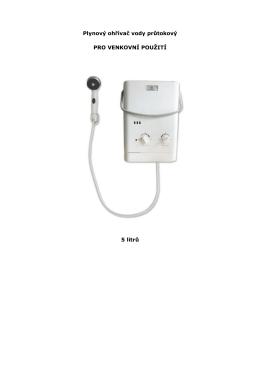 Plynový ohřívač vody průtokový PRO VENKOVNÍ