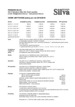 PENSION SILVA CENÍK UBYTOVÁNÍ platný pro rok 2015/2016