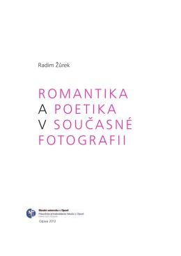 romantika a poetika v současné fotografii
