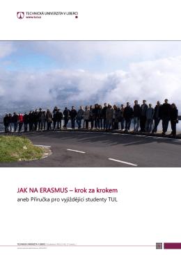 JAK NA ERASMUS – krok za krokem - Technická univerzita v Liberci