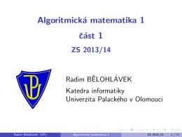 Algoritmická matematika 1 - Radim Belohlavek