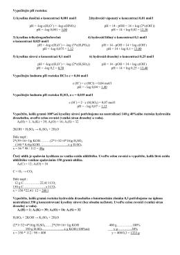 Vypočítejte pH roztoku: 1) kyselina dusičná o