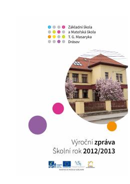 Výroční zpráva 2012/2013 - Základní škola TG Masaryka Drásov