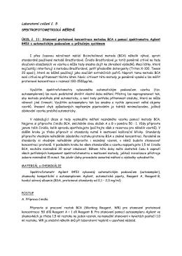Laboratorní cvičení č. 5 SPEKTROFOTOMETRICKÁ MĚŘENÍ ÚKOL