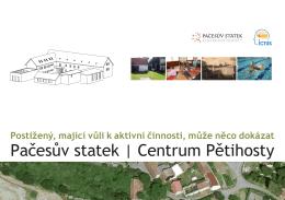 Pačesův statek | Centrum Pětihosty