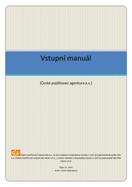 Vstupní manuál - Česká pojišťovací agentura