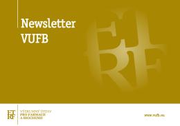Newsletter VUFB - Výzkumný ústav pro farmacii a biochemii