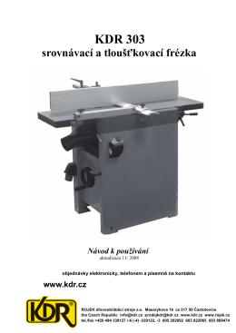 KDR 303 msp - Rojek, a.s.