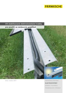 Uv stabilizované elektroinstalační trubky pro použití ve venkovním