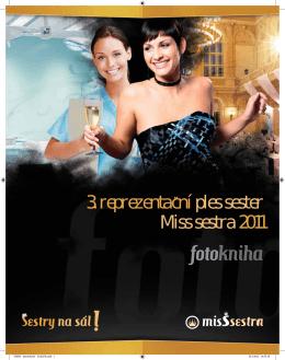 3. reprezentacní ples sester Miss sestra 2011