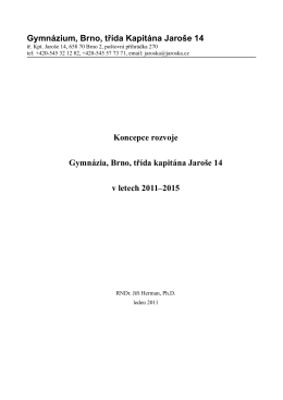 Koncepce rozvoje 2011-2015 - Gymnázium, Brno, třída Kapitána