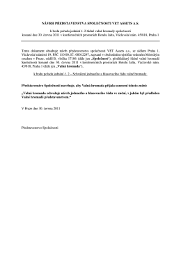 Návrhy usnesení valné hromady 30. června 2011