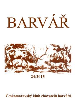 Zpravodaj `Barvář 2015` - Českomoravský klub chovatelů barvářů
