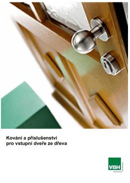 Kování a příslušenství pro vstupní dveře ze dřeva