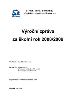 Výroční zpráva za školní rok 2008/2009