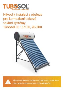 Návod k instalaci a obsluze pro kompaktní tlakové solární
