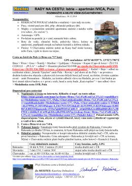 RADY NA CESTU: Istrie – apartmán IVICA, Pula