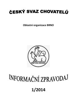 Zpravodaj 1/2014 (.pdf) - ZO ČSCH Moravské Bránice