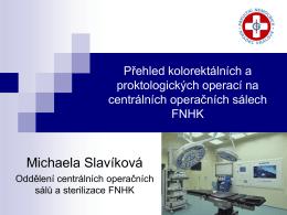 Přehled kolorektálních a proktologických operací na Centrálních