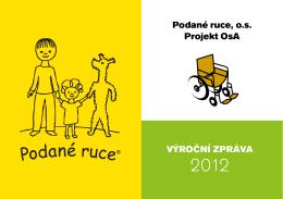 Výroční zpráVa podané ruce, o.s. projekt osa