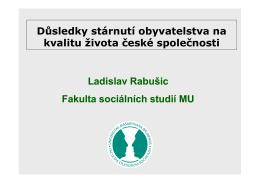 Důsledky stárnutí obyvatelstva na kvalitu života české