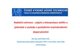 Radiační ochrana – pojetí a interpretace veličin a jednotek v