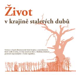 v krajině staletých dubů Život