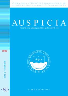 Recenzovaný časopis pro otázky společenských věd Auspicia 2006/2