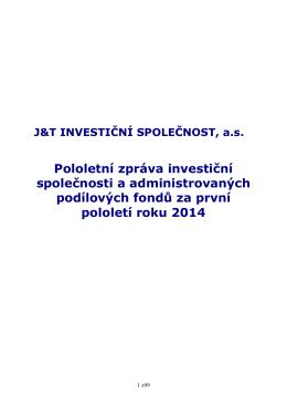 Pololetní zpráva 2014 - J&T INVESTIČNÍ SPOLEČNOST, as