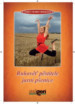 Rukověť pěstitele jarní pšenice