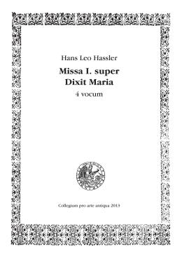 Missa I. super Dixit Maria - Collegium pro arte antiqua