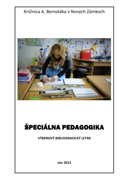 Špeciálna pedagogika, 2013 - Knižnica Antona Bernoláka