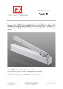 FTA 600 DF - PK otvírače oken s.r.o.