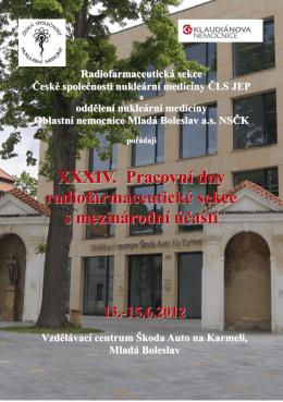XXXIV. Pracovní dny radiofarmaceutické sekce s mezinárodní účastí