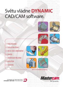 Světu vládne DYNAMIC CAD/CAM software.