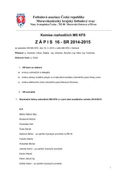 Zápis KR č.16 - Rozhodčí MS KFS