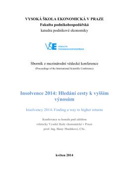 Insolvence 2014: Hledání cesty k vyšším výnosům