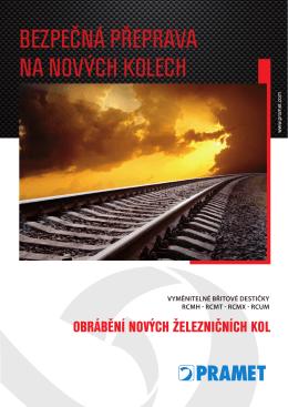 Obrábění nových železničních kol