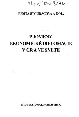PROMĚNY EKONOMICKÉ DIPLOMACIE V ČR A VE SVĚTĚ