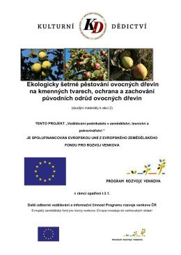 Ekologicky šetrné pěstování ovocných dřevin na kmenných tvarech