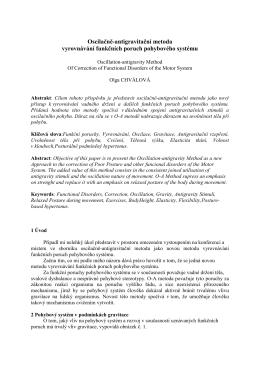 Oscilačně-antigravitační metoda vyrovnávání funkčních