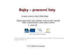 Bajky – pracovní listy - Dětský diagnostický ústav a SVP Liberec