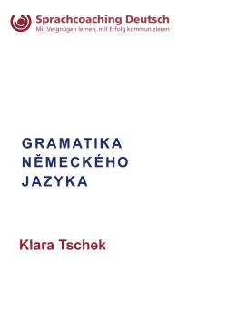 Gramatika německého jazyka klara tschek