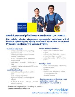 Skvělá pracovní příležitost v Brně! NÁSTUP IHNED! Procesní