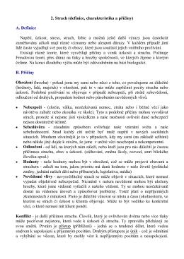 2. Strach (definice, charakteristika a příčiny) A. Definice Napětí