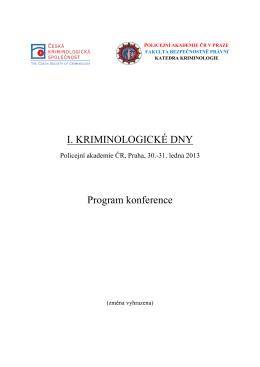 I. KRIMINOLOGICKÉ DNY Program konference