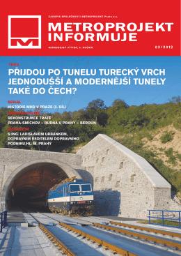 Přijdou Po Tunelu Turecký Vrch jednodušší a
