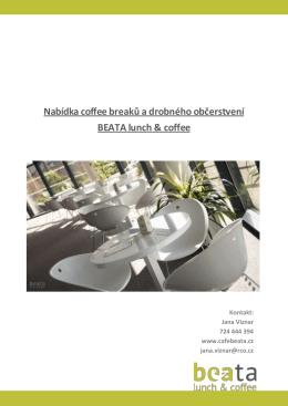 Nabídka coffee breaků a drobného občerstvení BEATA lunch & coffee