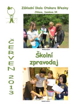 Školní zpravodaj - ZŠ Otokara Březiny, Jihlava